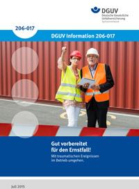 DGUV – Gut vorbereitet für den Ernstfall! Mit traumatischen Ereignissen im Betrieb umgehen.
